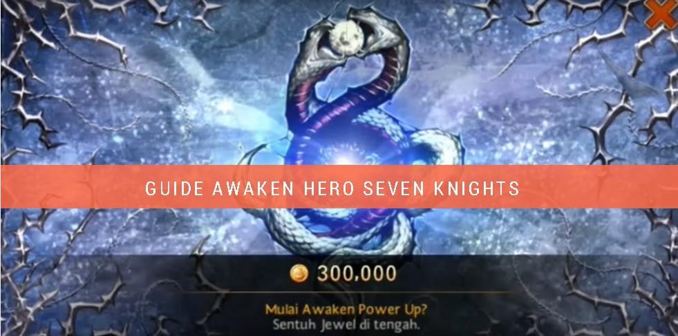 Cara awaken hero seven knights